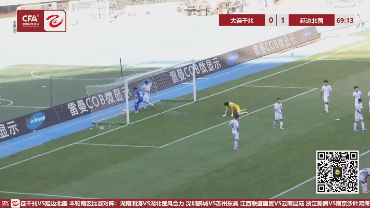 【进球视频】大连千兆2:1延边北国