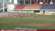 【进球视频】青岛红狮2:2延边北国