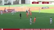 【进球视频】青岛中能3:1延边北国