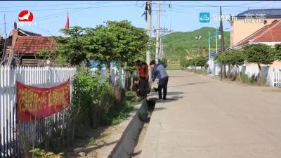 """安图县确定每月第二周为""""农村环境卫生整治周"""""""