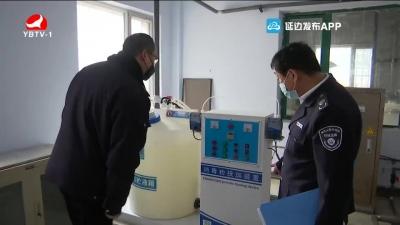 珲春市环境监察大队:加强生态环境监管 落实疫情防控措施